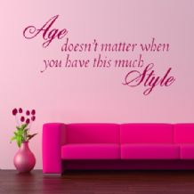 Age Doesn't Matter ~ Wall sticker / decals